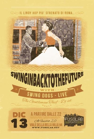 SWINGIN' BACK TO THE FUTURE - SWING DOGS (live) + The Gentleman Thief (dj set)