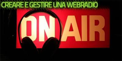 Creare e gestire una Webradio