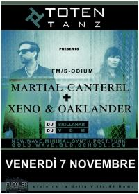 Totentanz  presenta: XENO & OAKLANDER + MARTIAL CANTEREL