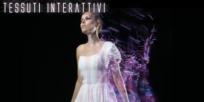 Wearable & Tessuti interattivi