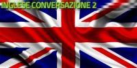 Inglese conversation 2
