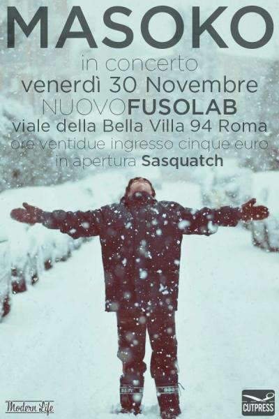 CUT PRESS NIGHTS  presenta MASOKO + THE SASQUATCH - 30 Novembre