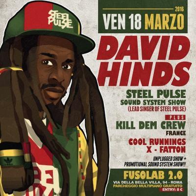DAVID HINDS / STEEL PULSE Sound System Show ◄ Kill Dem Crew, Cool Runnings, X-Fatton