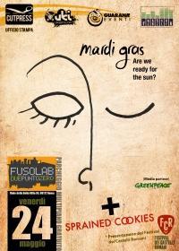 MARDI GRAS + SPRAINED COOKIES Live - Sabato 24 Maggio