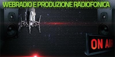 Webradio e produzione radiofonica