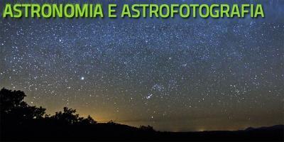 Astronomia pratica e astrofotografia