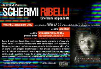 Schermi Ribelli - 6 GIORNI SULLA TERRA di Varo Venturi - 23 Novembre