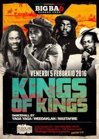 KINGS OF KINGS Yaga Yaga, WeedAklaN & MastaFire