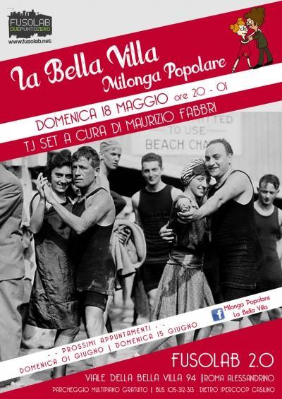 La Bella Villa – Milonga Popolare - 18 Maggio