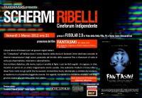 """Schermi Ribelli - PROIEZIONE """"Fantasmi"""" - Venerdì 1 Marzo"""