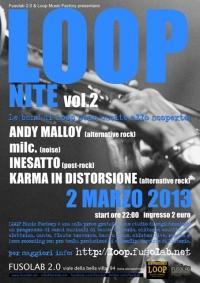 LOOP NITE  VOL. 2 - Andy Malloy ,milc., Inesatto, Karma in Distorsione in concerto - Sabato 2 Marzo