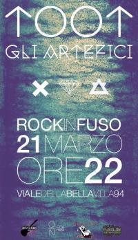 RockInFuso : Toot + Gli Artefici in concerto