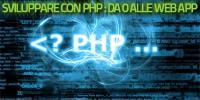 Sviluppare con PHP: da zero alle web app