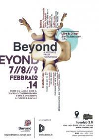Beyond Festival - Festival di teatro contemporaneo e arti digitali