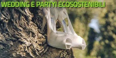 Wedding e party ecosostenibili