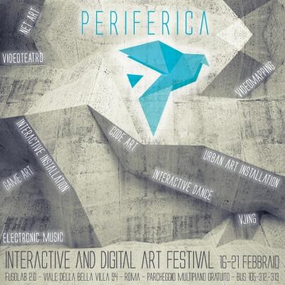 PERIFERICA #artisact - Interactive e digital art Festival