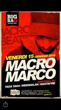 MACRO MARCO - dancehall by YagaYaga, WeedAklaN & MastaFire
