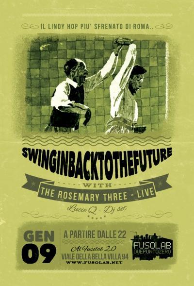 SWINGIN' BACK TO THE FUTURE - THE ROSEMARY THREE (live) + LucieQ (dj set)