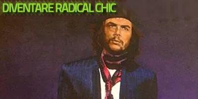 Diventare radical chic