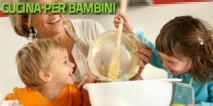 Corso di cucina per bambini - Alla scoperta del cibo
