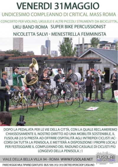11° Compleanno Critical Mass Roma - Venerdì 31 Maggio