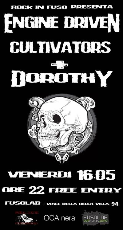 Rock In Fuso presenta: ENGINE DRIVEN CULTIVATORS + DOROTHY
