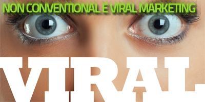Non conventional & Viral Marketing