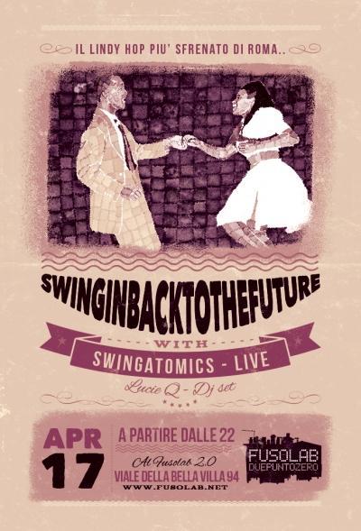 SWINGIN' BACK TO THE FUTURE - SWINGATOMICS (live)+ LucieQ (dj set)