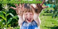 Giardinaggio per bambini - Pollicino Verde