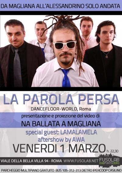 Concerto La parola persa  + Lamalamela - Venerdì 1 Marzo