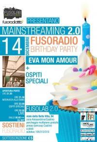 MAINSTREAMING 2.0 speciale Fusoradio Birthday Party  EVA MON AMOUR + DISCO