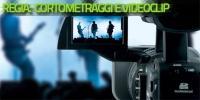 Regia. Cortometraggi e videoclip: dall'ideazione al montaggio