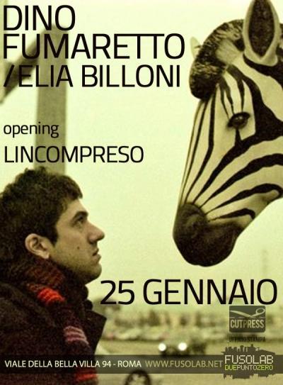 CUT PRESS NIGHT presenta DINO FUMARETTO  e LINCOMPRESO in concerto - Venerdì 25 Gennaio