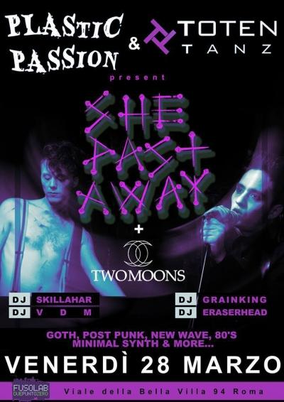 She past away + Two Moons + Dj set