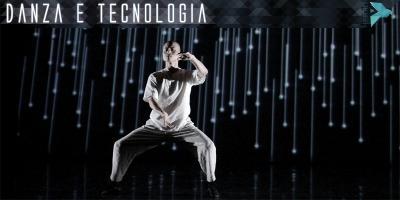 Danza e Tecnologia